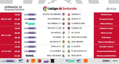 Horarios de la jornada 30 de LaLiga Santander 2018/19 ...