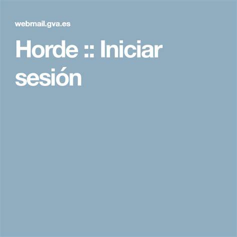 Horde :: Iniciar sesión en 2020   Iniciar sesion