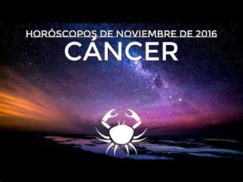 Horóscopo Cáncer Noviembre 2016 | Horoskop