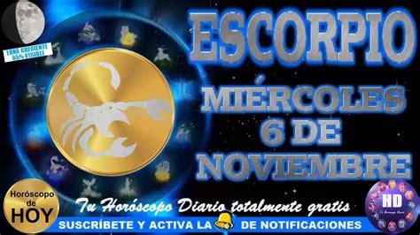 Horóscopo de ESCORPIO hoy, miércoles 6 de noviembre 2019 ...