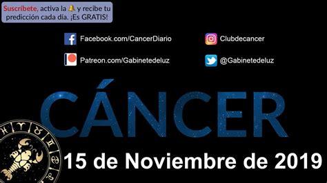 Horóscopo Diario   Cáncer   15 de Noviembre de 2019   YouTube
