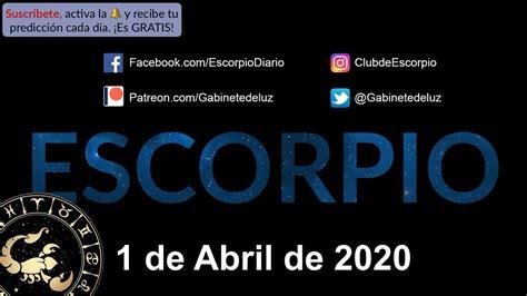 Horóscopo Diario   Escorpio   1 de Abril de 2020   YouTube