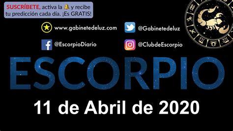 Horóscopo Diario   Escorpio   11 de Abril de 2020   YouTube