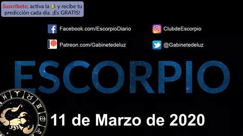 Horóscopo Diario   Escorpio   11 de Marzo de 2020   YouTube
