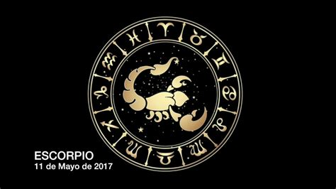 Horóscopo Diario   Escorpio   11 de Mayo de 2017   YouTube
