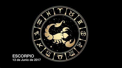 Horóscopo Diario   Escorpio   13 de Junio de 2017   YouTube