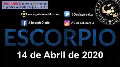 Horóscopo Diario   Escorpio   14 de Abril de 2020   YouTube