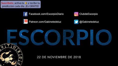 Horóscopo Diario   Escorpio   22 de Noviembre de 2018 ...