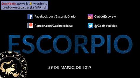 Horóscopo Diario   Escorpio   29 de Marzo de 2019   YouTube