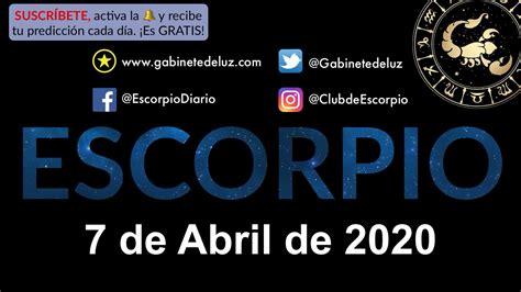Horóscopo Diario   Escorpio   7 de Abril de 2020   YouTube