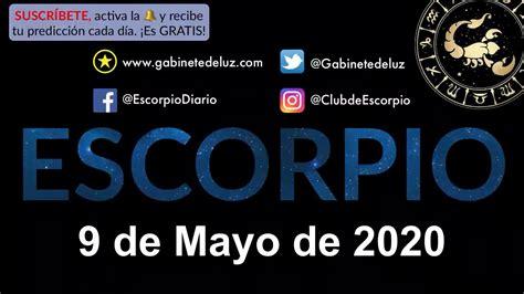 Horóscopo Diario   Escorpio   9 de Mayo de 2020   YouTube