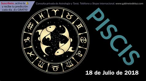 Horóscopo Diario   Piscis   18 de Julio de 2018   YouTube