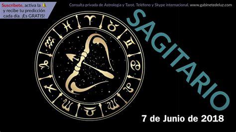 Horóscopo Diario   Sagitario   7 de Junio de 2018   YouTube
