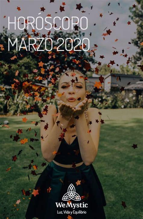 Horóscopo Marzo 2020   Previsiones para todos los signos ...