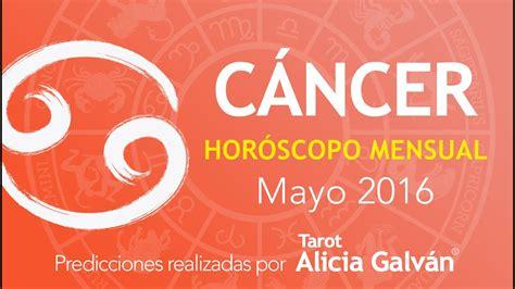 Horóscopo Mensual Cáncer Mayo 2016   Alicia Galván   YouTube