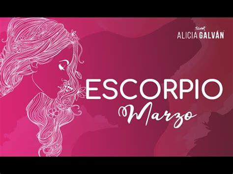 Horóscopo Mensual Escorpio Marzo 2020  ️   Alicia Galván ...