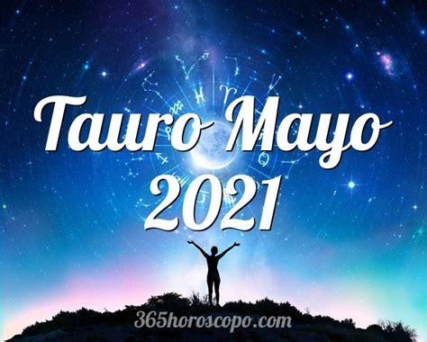 Horóscopo Tauro Mayo 2021   Horóscopo mensual