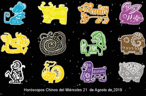 Horóscopos Chinos del Miércoles 21 de Agosto de 2019 ...