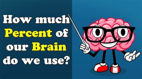 How much Percent of our Brain do we use? | #aumsum   YouTube