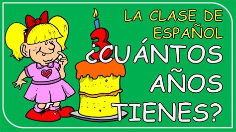 How old are you? in Spanish / ¿Cuántos años tienes?   YouTube