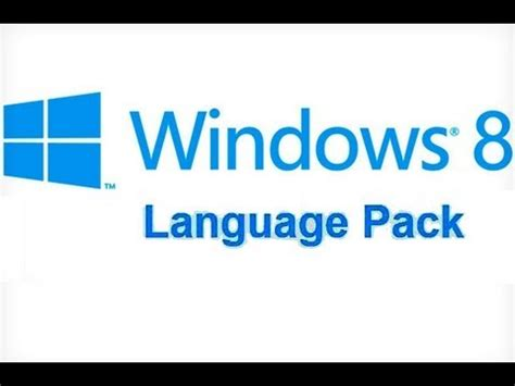 How to Add or Remove Language Packs in Windows 8   YouTube