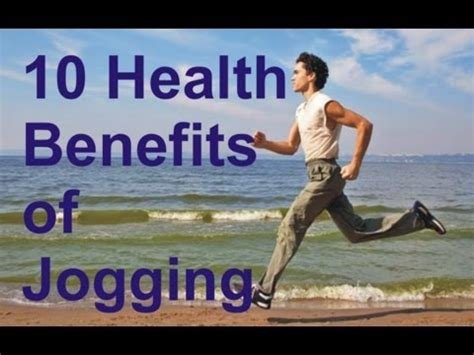 How to be Healthy with Jogging   Top 10 Benefits   YouTube