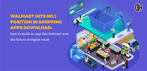 How to build an app like Walmart and the future of digital ...