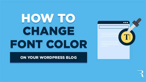 How to Change Font Color in WordPress  on Your Blog  in 2020