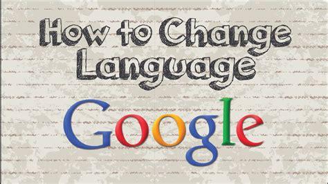 How to change Google language settings to english   YouTube