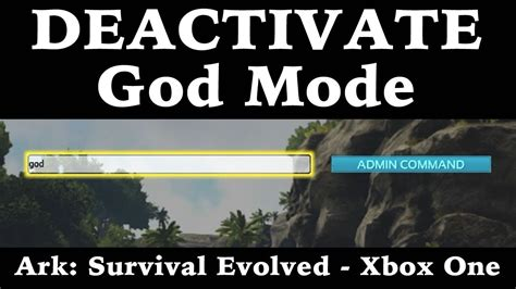 How To Deactivate God Mode   Ark: Survival Evolved   Xbox ...