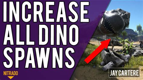 How To Increase ALL Dino Spawns / Spawn Rates On Your ARK ...