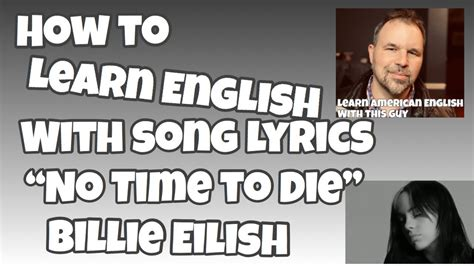 How to Learn English With Song Lyrics   No Time to Die ...