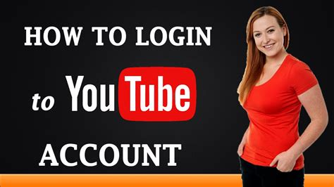 How to Login To YouTube Account   YouTube