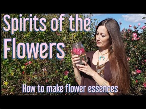 HOW TO MAKE A FLOWER ESSENCE/SPIRITUAL BENEFITS OF THESE ...