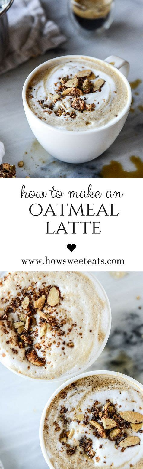 How to Make an Oatmeal Latte.  Video!  | Recipe ...