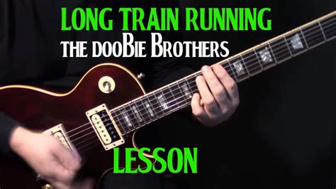 how to play  Long Train Runnin   on guitar by the Doobie ...