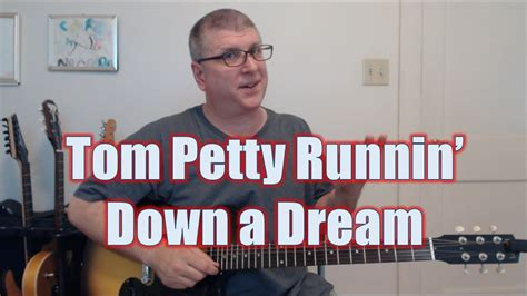 How To Play Runnin  Down A Dream by Tom Petty  with TAB ...