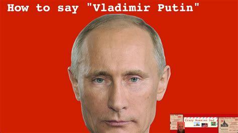 How to Pronounce Vladimir Putin   YouTube