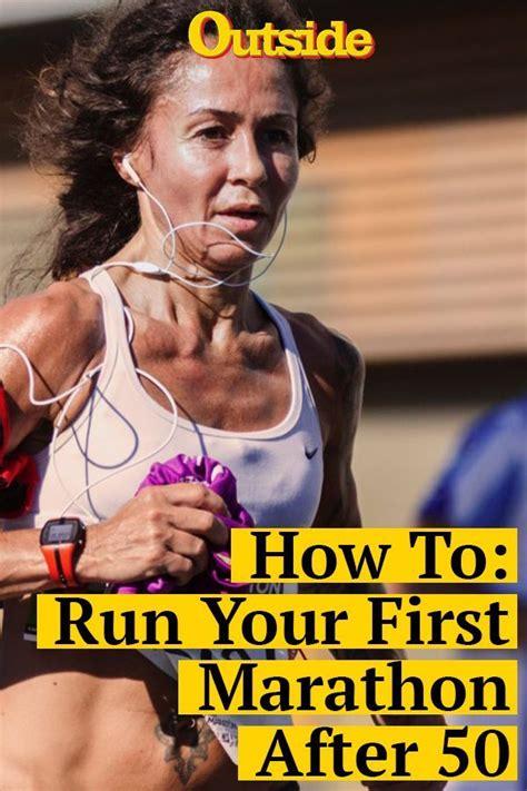 How to Run Your First Marathon After 50 | First marathon ...