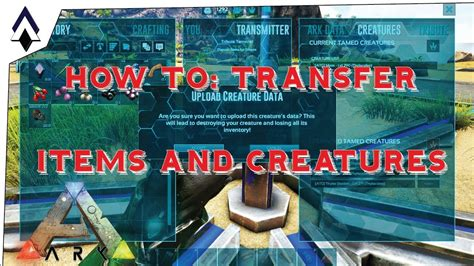 How To: Transfer Items and Creature in ARK : 2017   YouTube