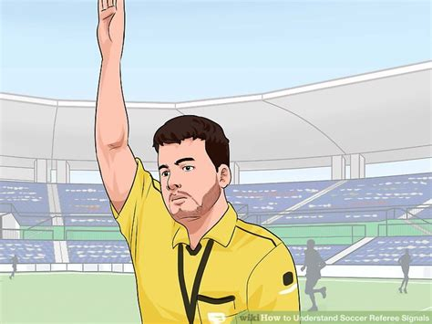 How to Understand Soccer Referee Signals: 9 Steps  with ...