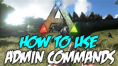 How To Use Ark Survival Admin Commands!    PS4/Xbox One ...