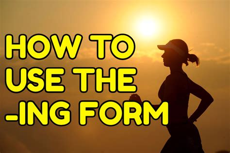 How to use the  ING form of verbs in English – Espresso ...
