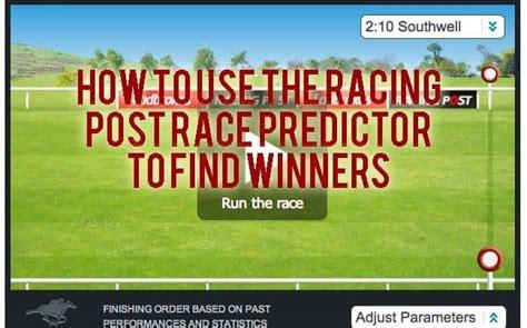 How To Use The Racing Post Race Predictor   Race Advisor