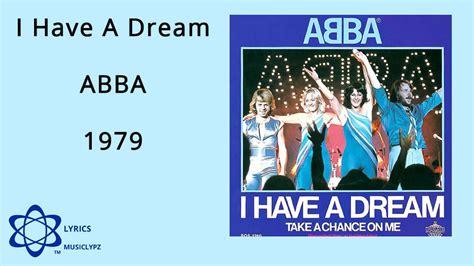 I Have A Dream   ABBA 1979 HQ Lyrics MusiClypz   YouTube