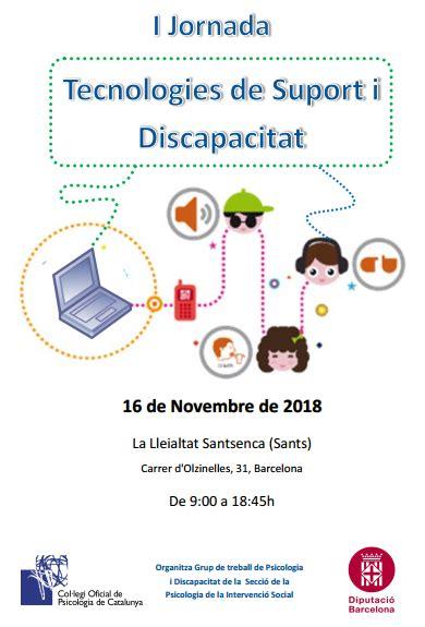 I Jornada de Tecnologies de Suport i Discapacitat | TIC ...