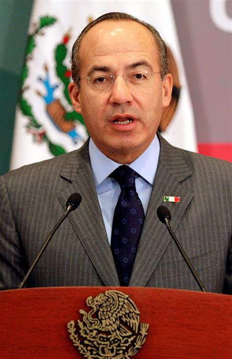 I Was Here.: Felipe Calderón