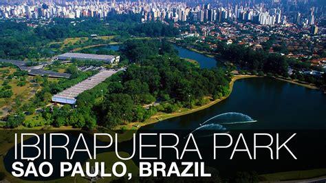 Ibirapuera Park | São Paulo, Brazil   YouTube