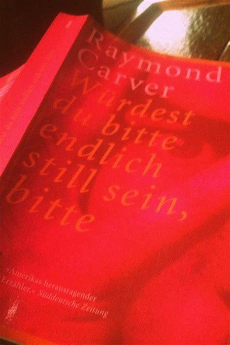 Ich liebe dieses Buch. Raymond carver ist ein Genie!! auf ...