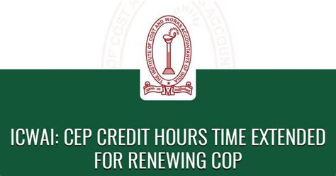 ICWAI: CEP Credit Hours Time Extended for Renewing COP ...